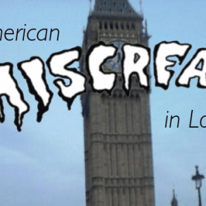 american miscreant in London