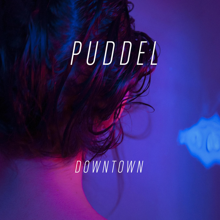 Puddel Downtown