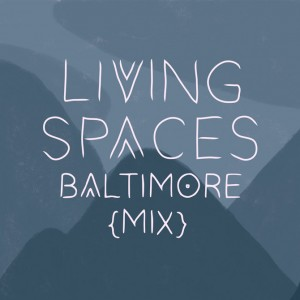 Living Spaces - Baltimore Mix