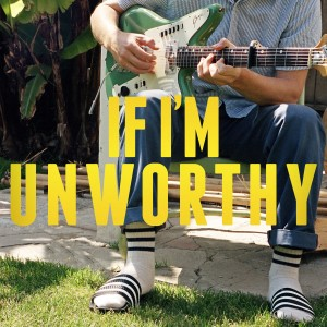 Unworthy_Single-Artwork-2x6fte96hjaww7p77z3fgg