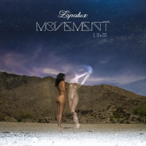 Lapalux-Movement-I-II-III-Brainfeeder